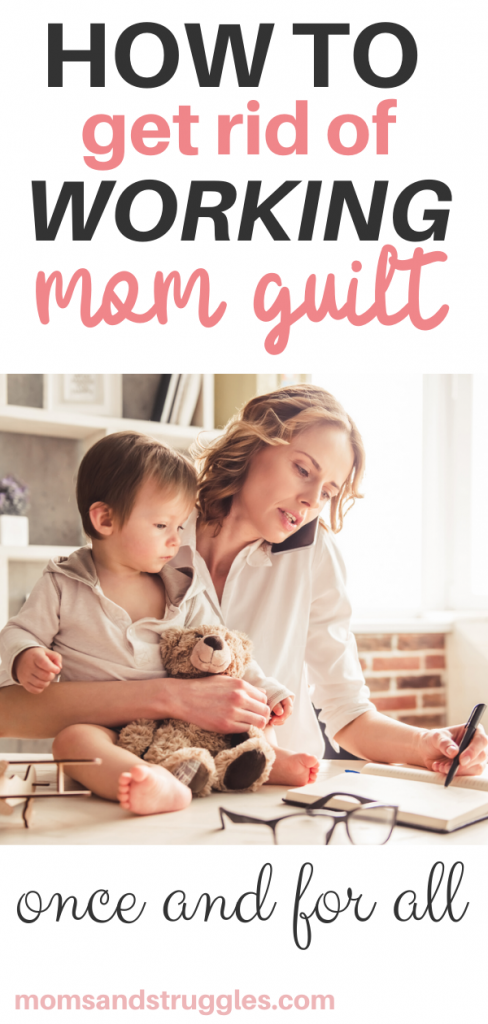 coping with working mom guilt